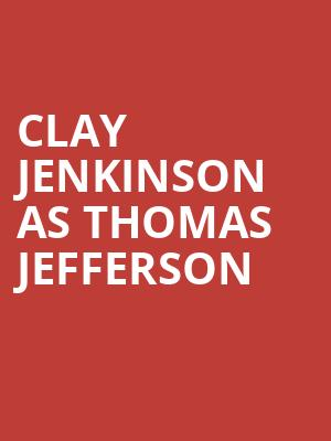Clay Jenkinson as Thomas Jefferson at CNU Ferguson Center for the Arts